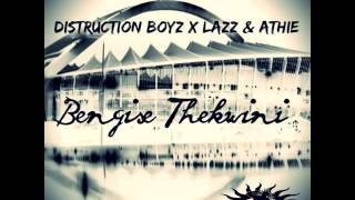 Distruction Boyz: Bengise Thekwini (Distruction Mix)