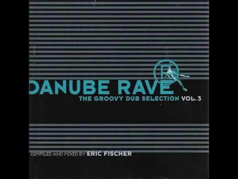 Eric Fischer - Danube Rave Vol. 3
