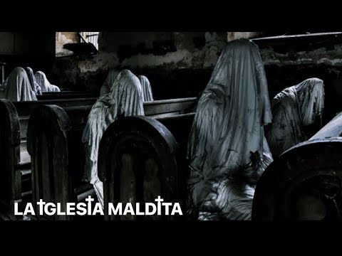 #1 LA IGLESIA MALDITA (UN POBLADO QUE TOMA VIDA AL CAER LA NOCHE)