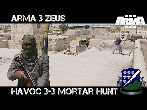 ArmA 3 Zeus - Havoc 3-3 Mortar Hunt