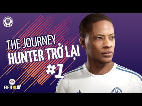 FIFA 18 THE JOURNEY TẬP 1: PHẢN BỘI?