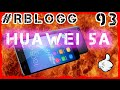 #RblogG [93] Huawei Honor 5A vs 5X | Подробный Обзор