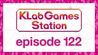 klab-games-station-episode-122