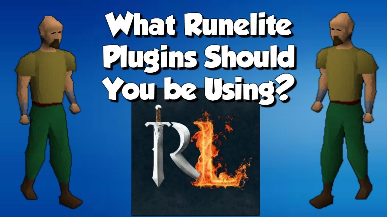 What Runelite Plugins Should You Be Using?