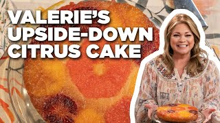 How to Make a Gorgeous Upside-Down Citrus Cake with Valerie Bertinelli | Food Network