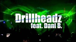 Drillheadz feat. Dani B. - I Want You (Original Club Mix)