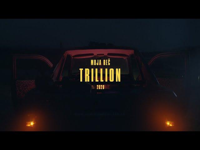 Moja Reč - Trillion |Official video| - Moja RECords