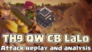 Clash of Clans   TH9 QW CB LaLoon Clan War 3 star attack