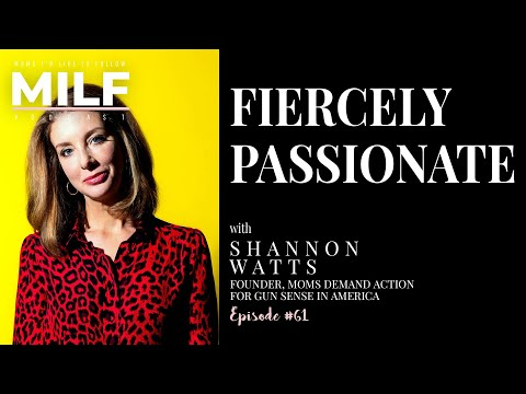 061-fiercely-passionate-with-shannon-watts