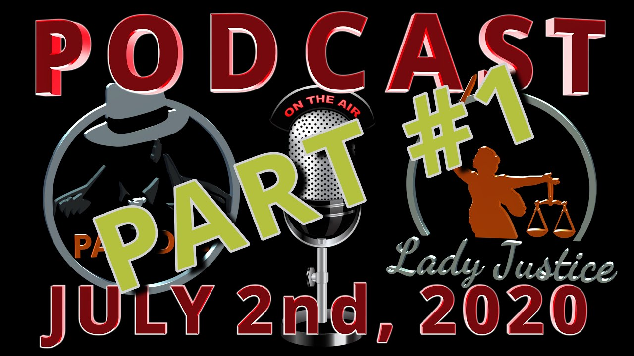 PART 1 - Podcast #8 - Paladin and Lady Justice