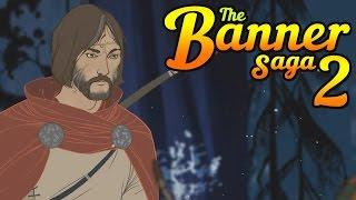 The Banner Saga 2. Прохождение за Рука (оф. русская локализация)