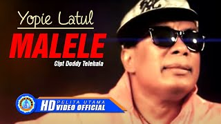 Gambar cover Yopie Latul - Malele (Official Music Video)