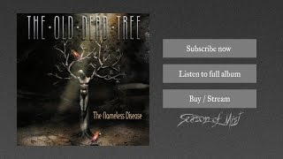 The Old Dead Tree - We Cry as One