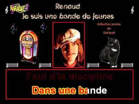 Renaud   Je suis une bande de jeunes