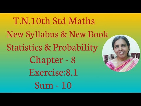 10th Std Maths New Syllabus (T.N) 2019 - 2020 Statistics & Probability Ex:8.1-10.