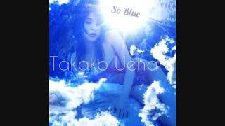 上原多香子♡Uehara Takako ~So Blue.