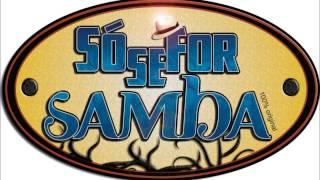 David de Floripa (com grupo Sósefor Samba) - Direto no teu coração