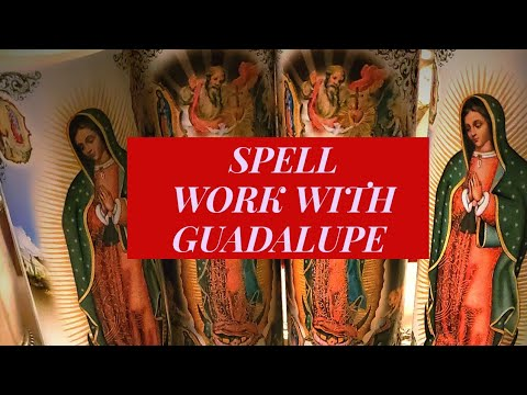 Spells & Spiritual work with Guadalupe | Folk Magic for the Folx