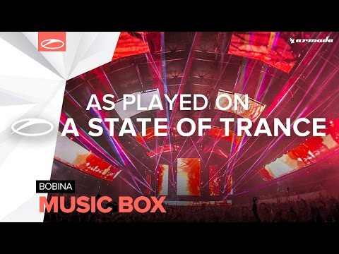 Bobina - Music Box [A State Of Trance 752] **Tune Of The Week**