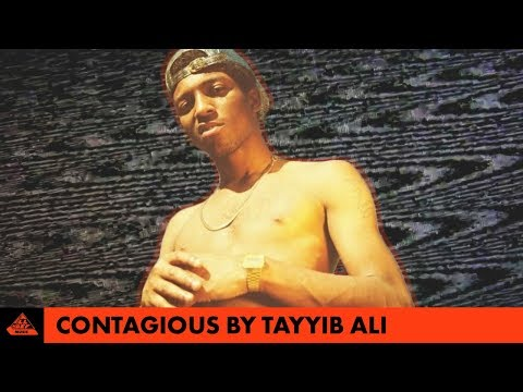 Tayyib Ali - Contagious (Music Video)