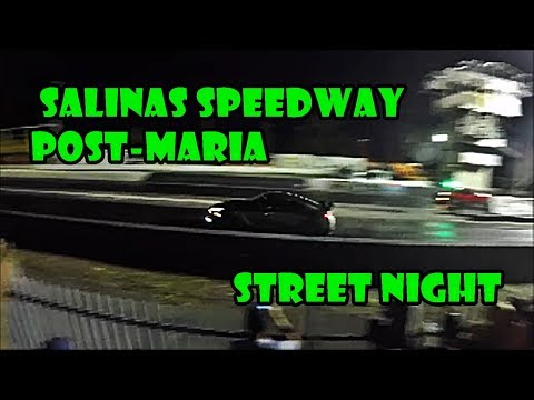 Salinas Speedway Post Maria street night!