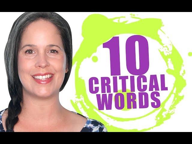 ENGLISH: 10 Critical Words!
