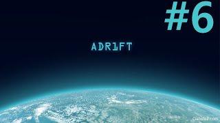 """Прохождение ADR1FT Серия 6 """"Мы во всём виноваты"""" (Финал)"""