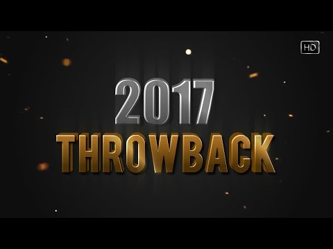 Throwback 2017 | Best of Songs and...