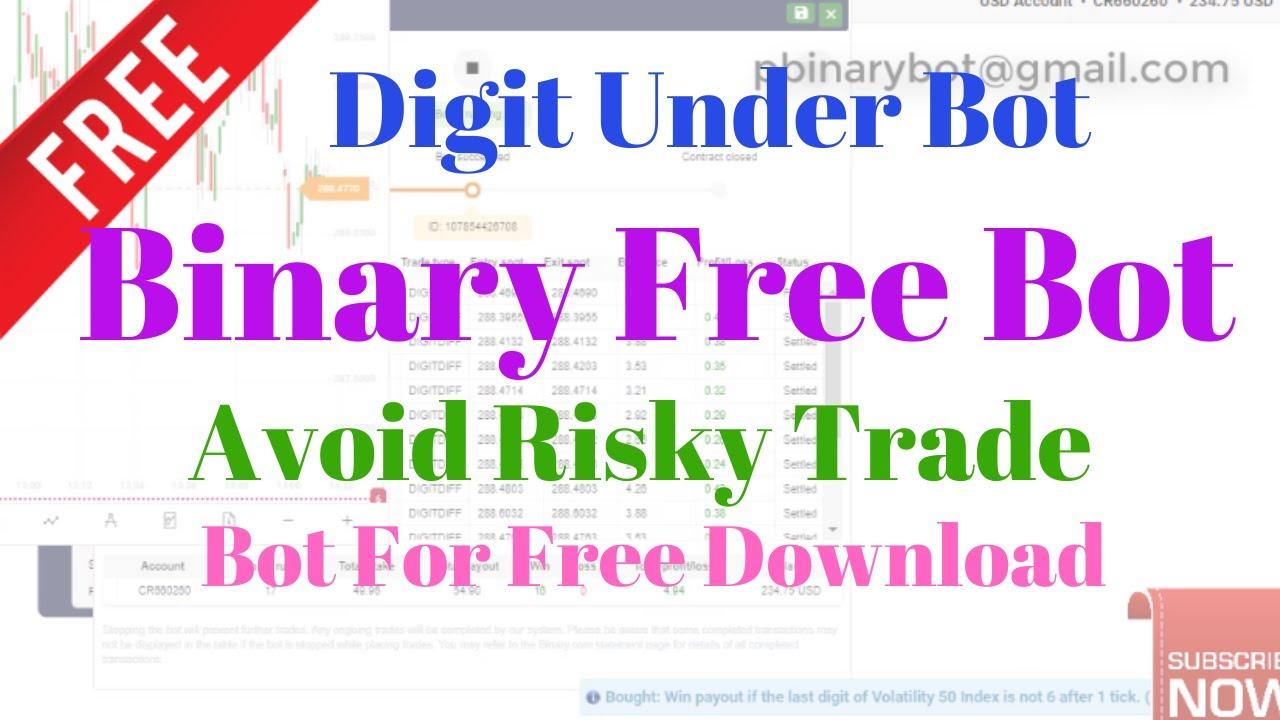 Free Binary.com Bot - Digit Under Binary Bot | Avoid Risky Trade, Use Secure Bot