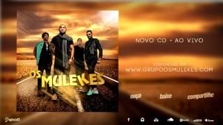 os mulekes cd ao vivo 2015