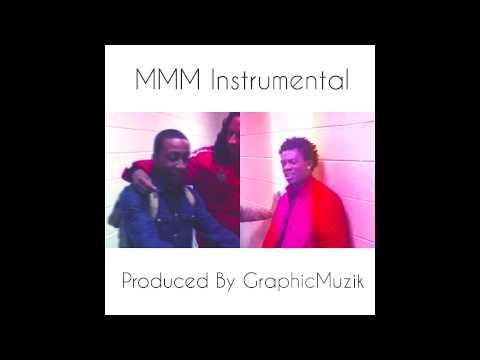 "MMM ""Official Instrumental"" Prod. By @GraphicMuzik"