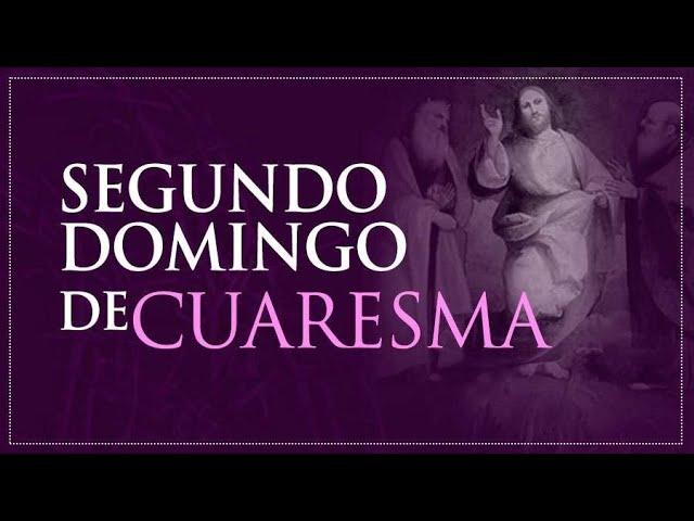 II Domingo de Cuaresma, Ciclo B