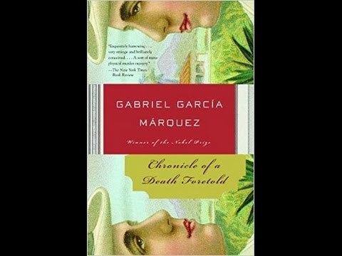 an analysis of the chronicle of a death foretold a novel by gabriel marquez