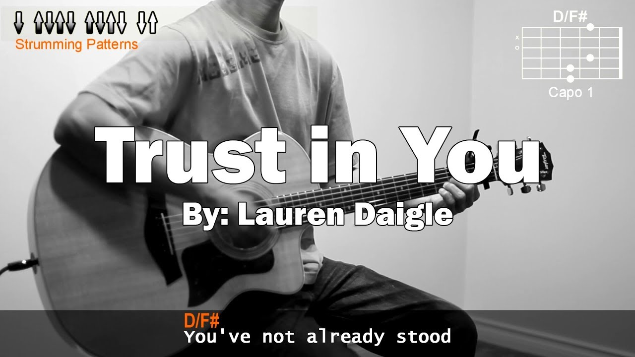 Lauren Daigle   Trust In You Cover With Guitar Chords Lesson