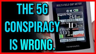 The 5G Conspiracy is Complete Nonsense...
