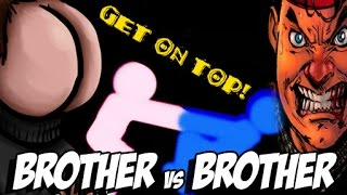 BROTHER vs BROTHER | Get On Top |