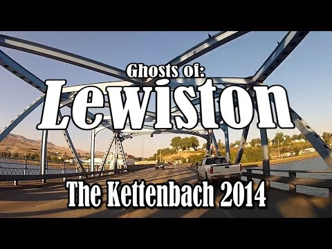 Ghosts of Lewiston: The Kettenbach Paranormal Investigation 2014