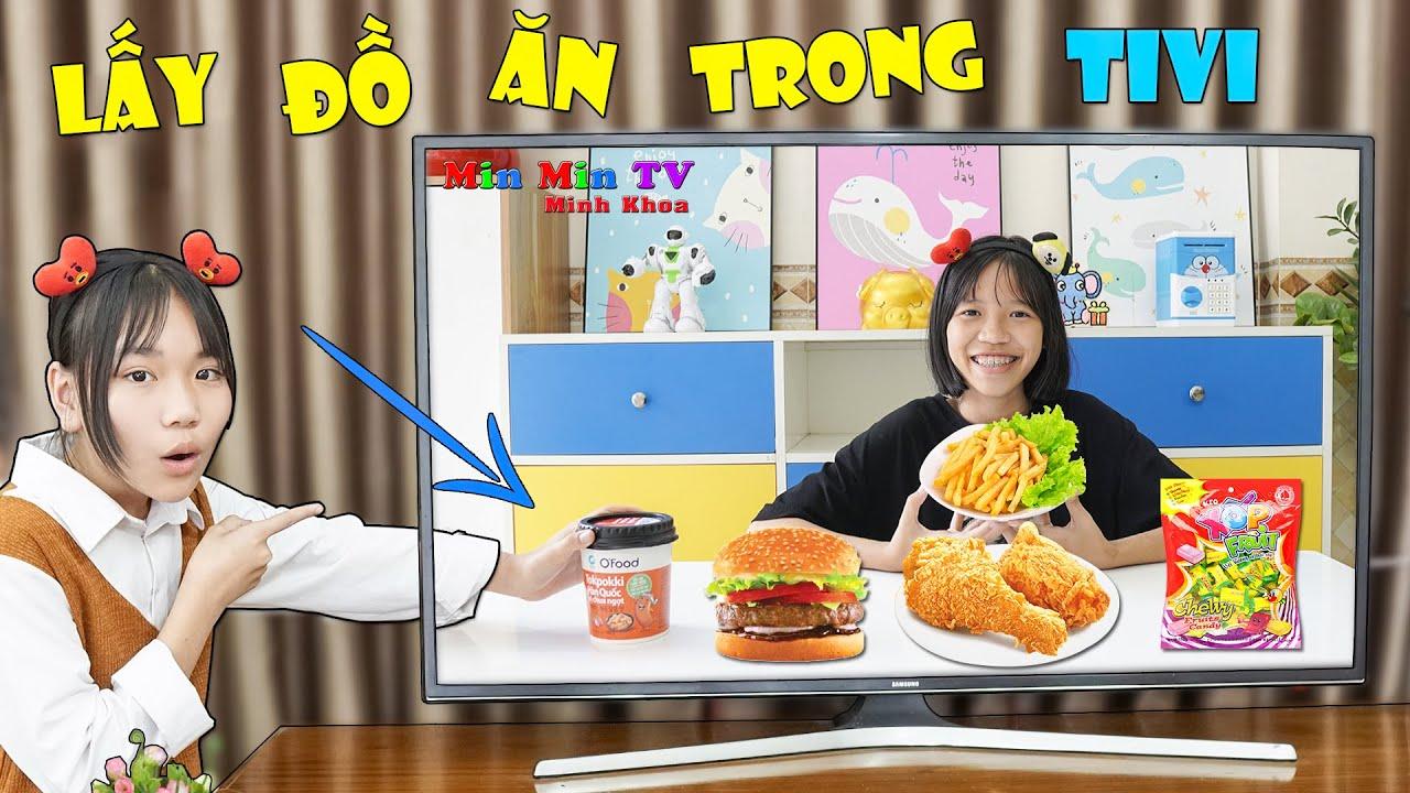 Thử Thách Lấy Đồ Ăn Trong Tivi - Get Food From The TV ♥ Min Min TV Minh Khoa