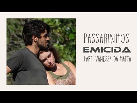 Passarinhos Emicida part. Vanessa da Matta Trilha Sonora Totalmente Demais (Legendado) HD
