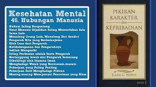 PIKIRAN, KARAKTER DAN KEPRIBADIAN: Kesehatan Mental 46. Hubungan Manusia - Maurich Sinaga