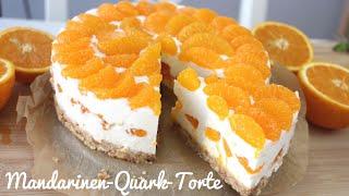 Rezept: Mandarinen-Quark-Torte OHNE BACKEN | Kühlschranktorte | Tooootaaal Lecker!!!!