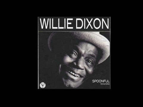 Mix - Willie Dixon - Spoonful