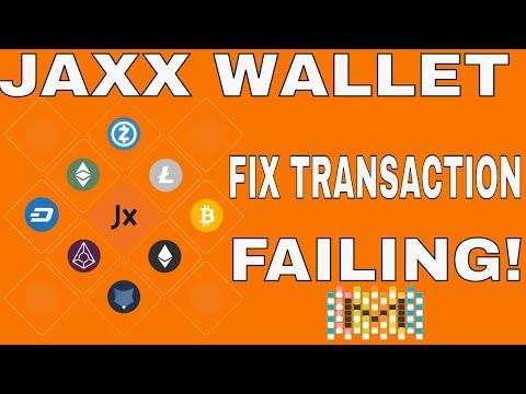 How to fix Jaxx wallet transaction keep failing!