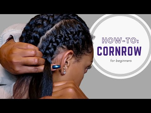 how-to:-cornrow-your-own-hair-|-for-beginners
