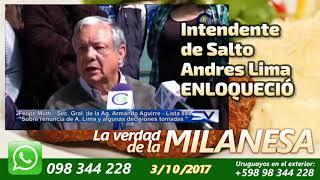 Intendente de Salto Andrés Lima ENLOQUECIÓ