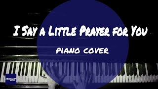 Aretha Franklin - I Say a Little Prayer for You (piano cover) instr...