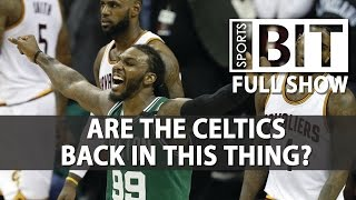 Sports BIT   Celtics-Cavaliers & More   Tuesday, May 23