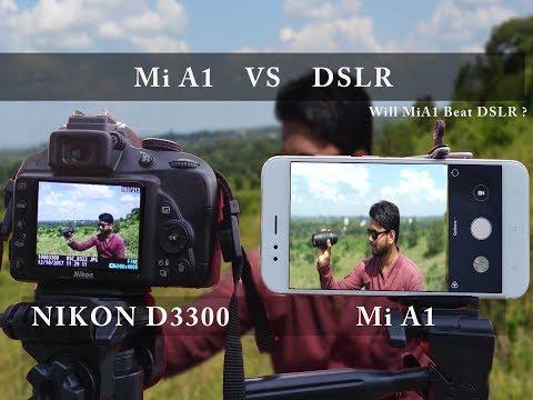 Mi A1  VS  DSLR  NIKON D3300 18-55MM   CAMERA COMPARISON