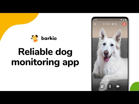 Barkio: Dog Monitor & Puppy Video Cam for Pets