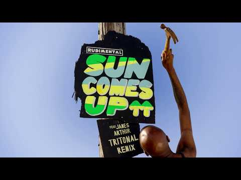 Rudimental  Sun Comes Up feat James Arthur Tritonal Remix
